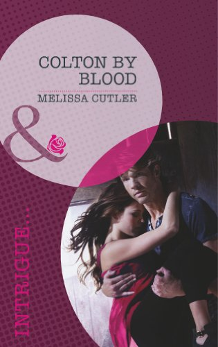 9780263907216: Colton by Blood (Mills & Boon Romantic Suspense)