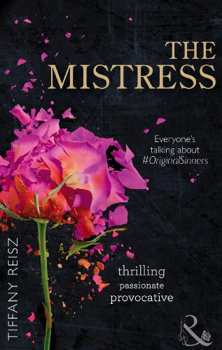 9780263907308: The Mistress (The Original Sinners: The Red Years)