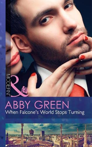 When Falcones World Stops Turning (Blood Brothers,: Green, Abby