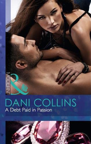 9780263908282: A Debt Paid in Passion