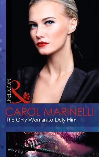 9780263908510: The Only Woman to Defy Him (Mills and Boon Modern)