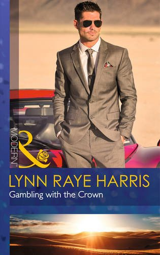 9780263908534: Gambling with the Crown (Mills & Boon Modern)