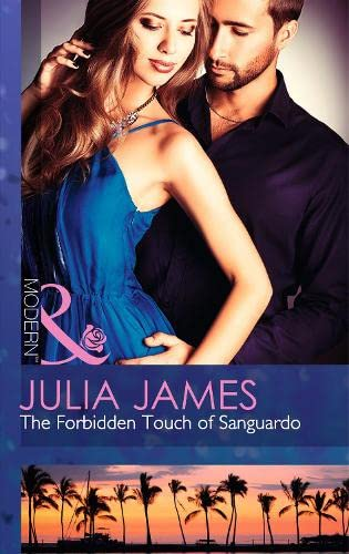 9780263908541: Forbidden Touch of Sanguardo (Mills and Boon Modern)