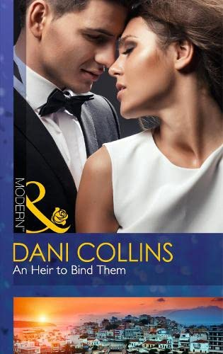 9780263908671: Heir to Bind Them (Mills and Boon Modern)