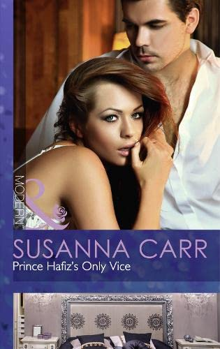 9780263909067: Prince Hafiz's Only Vice (Mills & Boon Modern)
