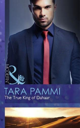 9780263909173: The True King of Dahaar (Mills & Boon Modern)