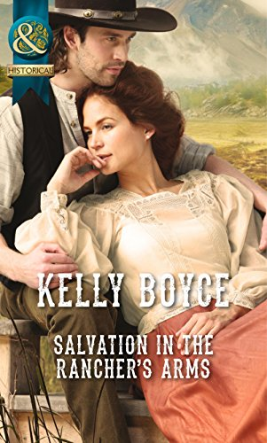 9780263909784: Salvation in the Rancher's Arms (Mills & Boon Historical)