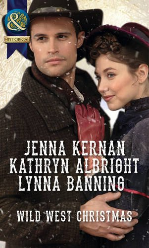Wild West Christmas: A Family for the: Banning, Lynna, Albright,