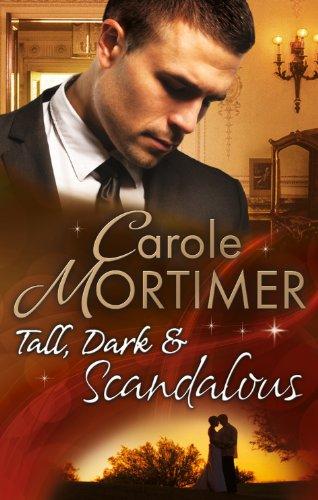 Tall, Dark & Scandalous: Jordan St Claire: Mortimer, Carole