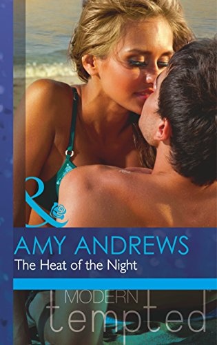 9780263911435: The Heat of the Night (Mills & Boon Modern Tempted)