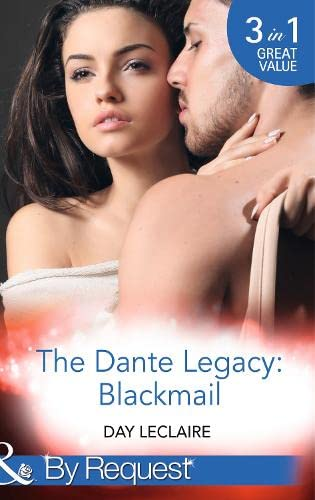 9780263911930: The Dante Legacy: Blackmail (Mills & Boon by Request)