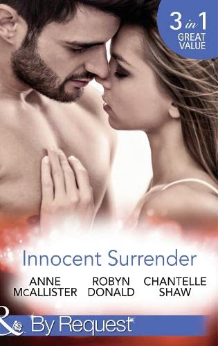 Innocent Surrender (Mills & Boon by Request): Robyn Donald, Chantelle Shaw Anne McAllister