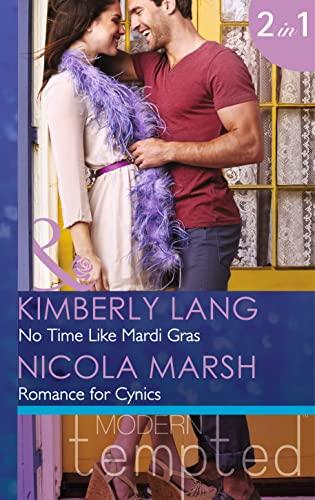 9780263912227: No Time Like Mardi Gras: No Time like Mardi Gras / Romance for Cynics (Mills & Boon Modern)