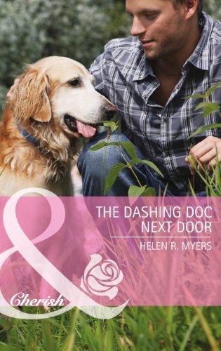 9780263912562: The Dashing Doc Next Door (Mills & Boon Cherish)