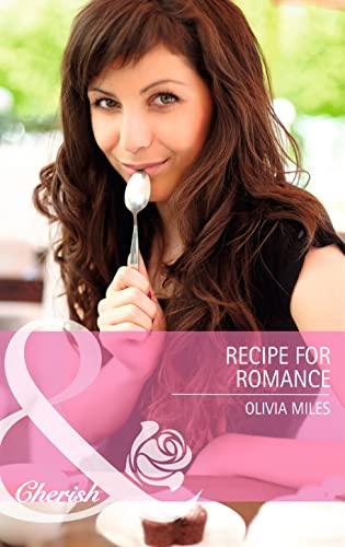 9780263912807: Recipe for Romance (Mills & Boon Cherish)