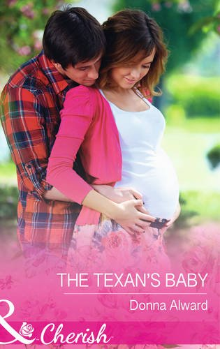 9780263912944: The Texan's Baby (Mills & Boon Cherish)