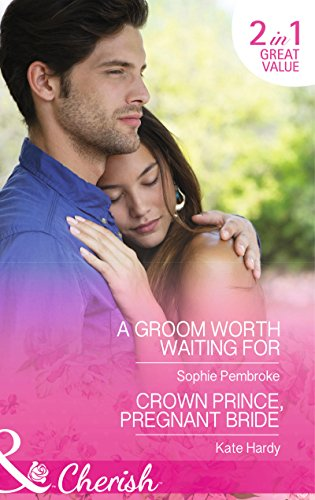 9780263913088: Groom Worth Waiting For (Mills & Boon Cherish)