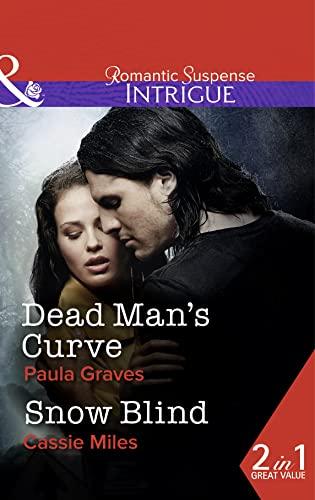 Dead Man's Curve (Mills & Boon Intrigue): Paula Graves