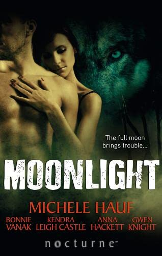 Moonlight (Mills and Boon Nocturne): Michele Hauf and