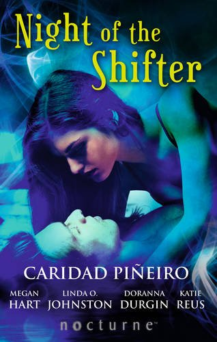 9780263913989: Night of the Shifter: The Shifter's Kiss / The Darkest Embrace / Cougar's Conquest / Night of the Tiger / Tempting the Jaguar (Mills & Boon Nocturne)