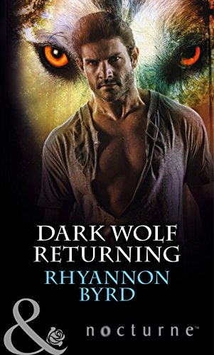 9780263914030: Dark Wolf Returning (Mills & Boon Nocturne)