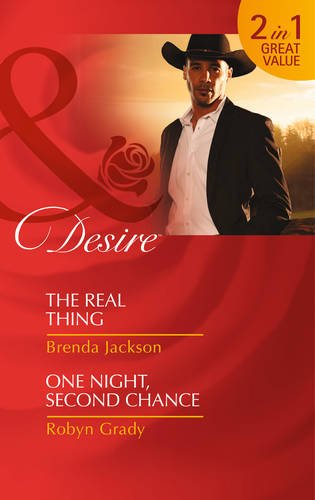 9780263914610: The Real Thing: The Real Thing / The Real Thing / One Night, Second Chance / One Night, Second Chance (The Westmorelands, Book 28) (Mills & Boon Desire)