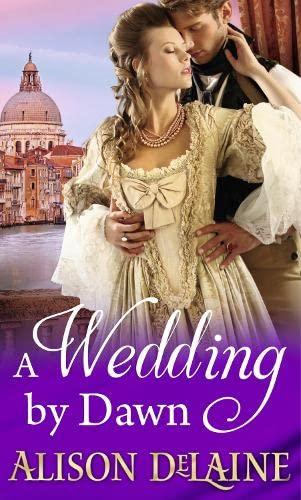 A Wedding by Dawn: ALISON DELAINE