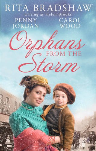 Orphans from the Storm: Bride at Bellfield Mill / A Family for Hawthorn Farm / Tilly of ...