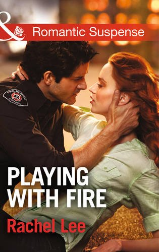 9780263915600: Playing with Fire (Mills & Boon Romantic Suspense)