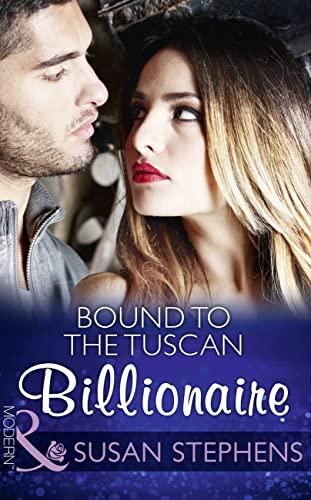 Bound To The Tuscan Billionaire (One Night: Stephens, Susan