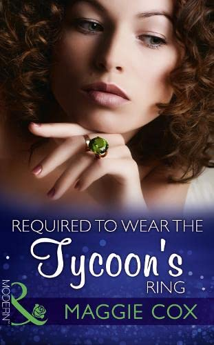 9780263915976: Required to Wear the Tycoon's Ring