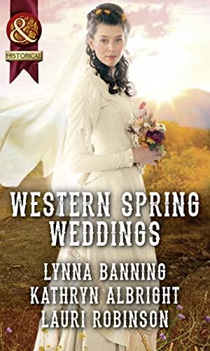9780263916942: WESTERN SPRING WEDDINGS- LI_PB