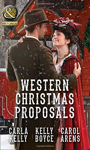 Western Christmas Proposals: Christmas Dance with the: Carla Kelly, Kelly