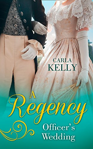 A Regency Officer's Wedding: Kelly, Carla