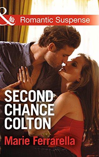 Second Chance Colton (The Coltons of Oklahoma): Ferrarella, Marie