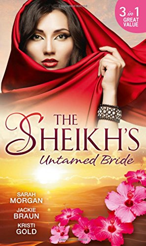 9780263918236: The Sheikh's Untamed Bride