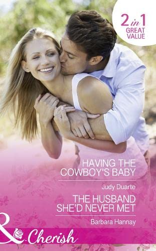 Having The Cowboy's Baby: Having the Cowboy's: Hannay, Barbara, Duarte,
