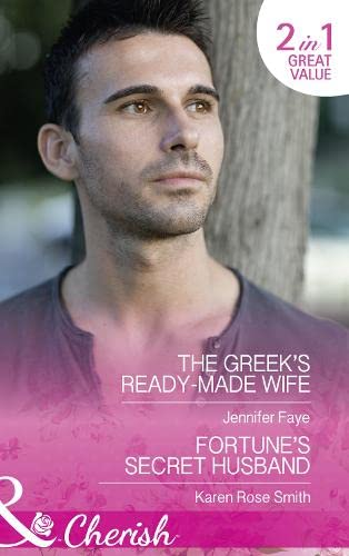 9780263919677: The Greek's Ready-Made Wife: The Greek's Ready-Made Wife / Fortune's Secret Husband (Brides for the Greek Tycoons)