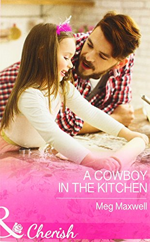 9780263919738: A Cowboy in the Kitchen