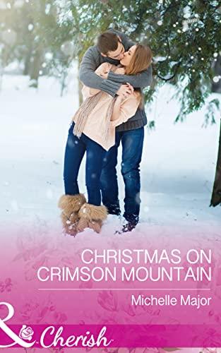9780263920444: Christmas on Crimson Mountain (Crimson, Colorado, Book 5)
