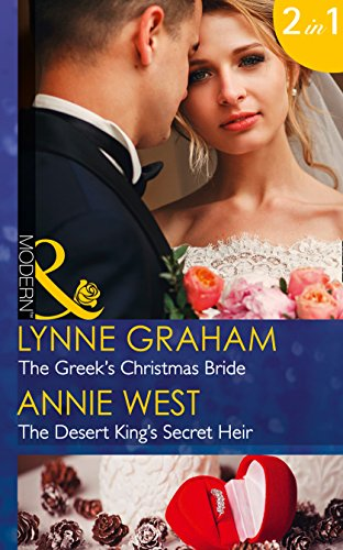 9780263921403: The Greek's Christmas Bride: The Greek's Christmas Bride / The Desert King's Secret Heir (Mills & Boon Modern) (Christmas with a Tycoon, Book 2)