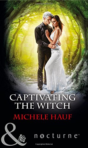 9780263921595: Captivating the Witch (Mills & Boon Nocturne)