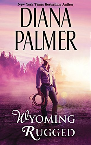 9780263922578: Wyoming Rugged (Wyoming Men, Book 5)