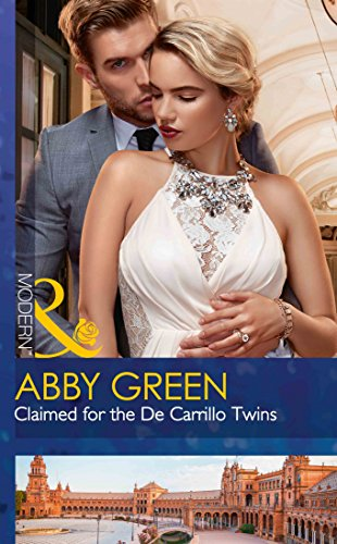 Claimed For The De Carrillo Twins (Wedlocked!,: Green, Abby