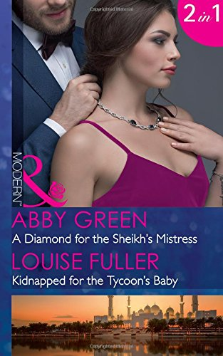 A Diamond For The Sheikhs Mistress: Green, Abby and