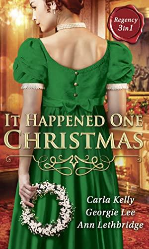 It Happened One Christmas: CARLA KELLY GEORGIE