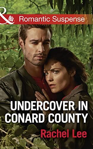 Undercover in Conard County (Conard County: The Next Generation, Book 31): Rachel Lee