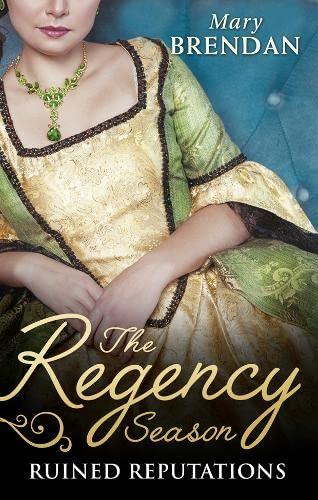 9780263931495: The Regency Season: Ruined Reputations