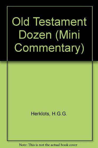 9780264645193: Old Testament Dozen (Mini Commentary)