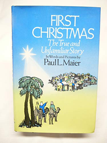 9780264646008: First Christmas: The True and Unfamiliar Story